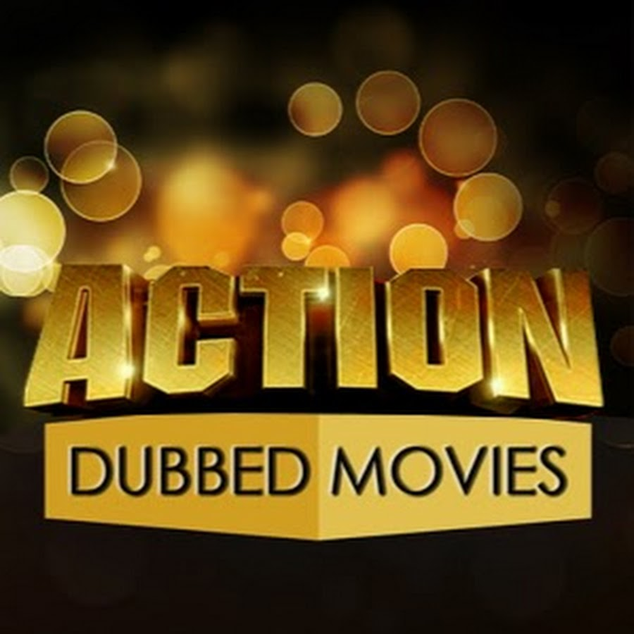 Action Dubbed Movies