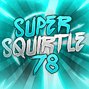 SuperSquirtle78