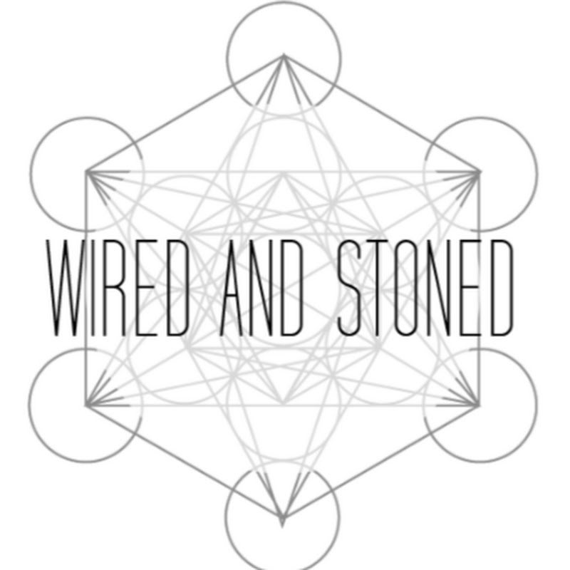 Wired And Stoned
