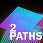 2PathsOfficial - @2pathsofficial - Youtube