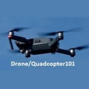 Drone/Quadcopter101