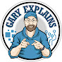 Gary Explains