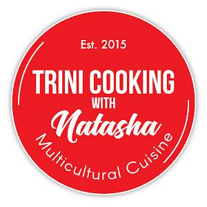 Trini Cooking with Natasha