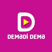 Demədi Demə net worth
