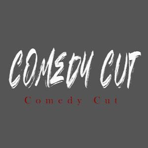 Comedy Cut
