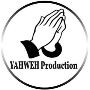 YAHWEH Production