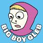 BIG BOY GLEB