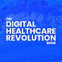 The Digital Healthcare Revolution Show - Youtube