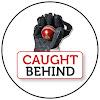 Caught Behind