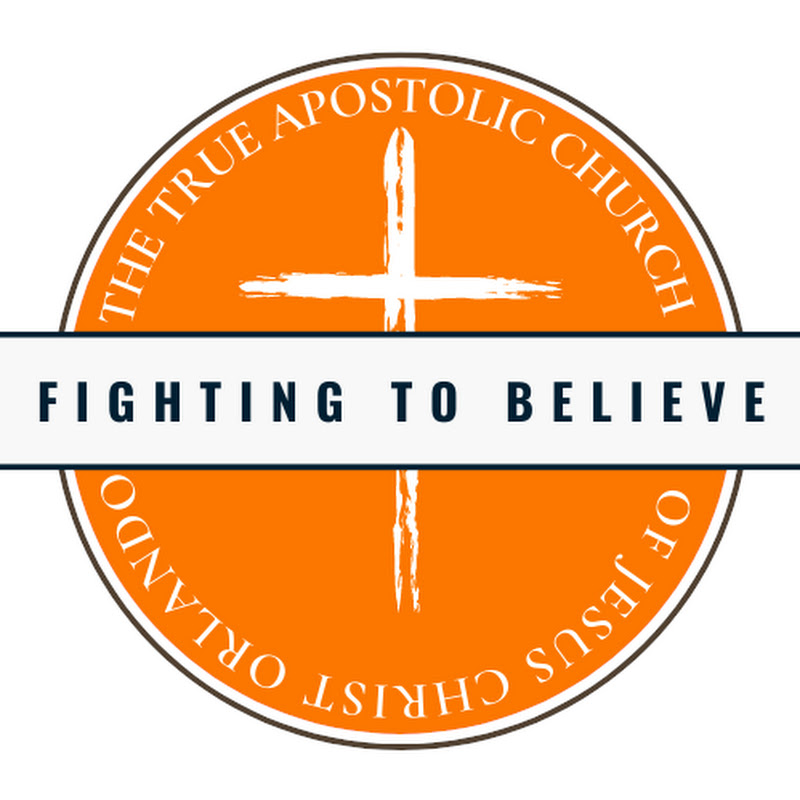 True Apostolic Church of Jesus Christ- Orlando