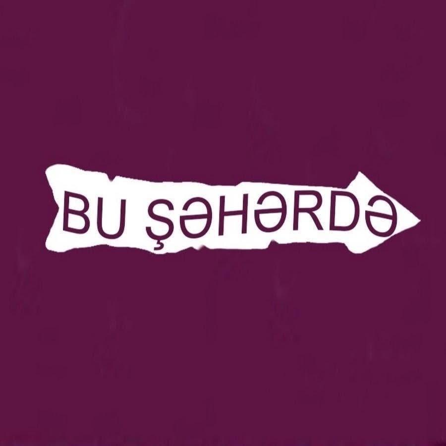 Bu Şəhərdə