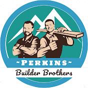 Perkins Builder Brothers net worth