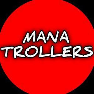 Mana Trollers