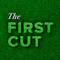 The First Cut Verified Account - Youtube