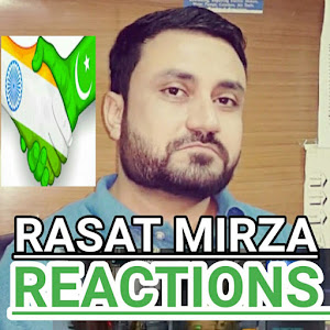 Rasat Mirza Reactions