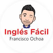 Francisco Ochoa Inglés Fácil net worth