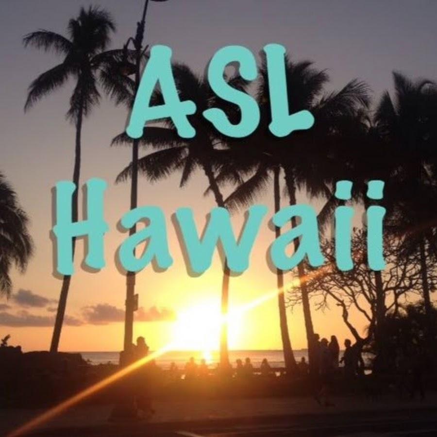 ASL Hawaii