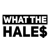 What The Hales net worth