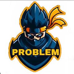 بروبليم / Problem