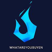 WhatAreYouBuyen net worth