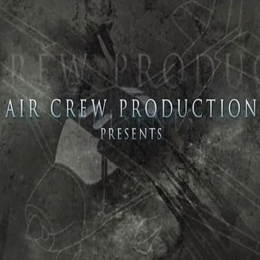 Air Crew Production