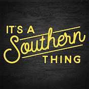 Its a Southern Thing
