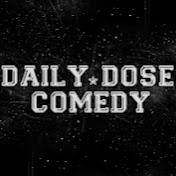 Daily Dose Comedy
