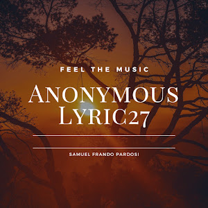 Anonymous Lyric27