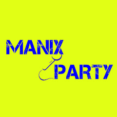 MANIX PARTY - Official