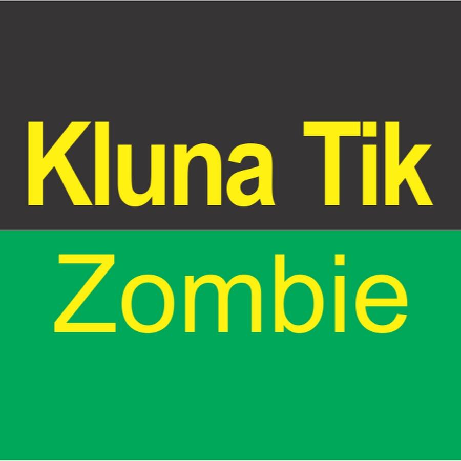 Kluna Tik Zombie