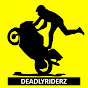 DeadlyRiderz
