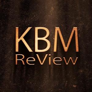 KBM ReView