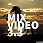 Mix Video 3.3 (mix-video-3-3)