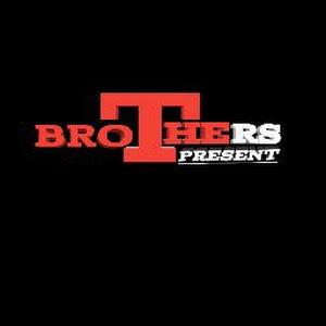 Brothers Present
