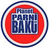 Planet Parni iz Baku