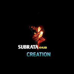 Subrata Khusi Creation