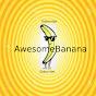 AwesomeBanana (awesomebanana)