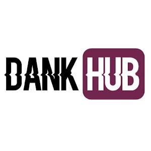 Dank Hub