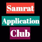 Samrat Application club net worth