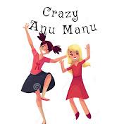 Crazy Anu Manu net worth