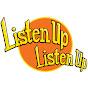 Listen Up Listen Up