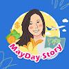 เมเดย์ สตอรี่ MAYDAY STORY