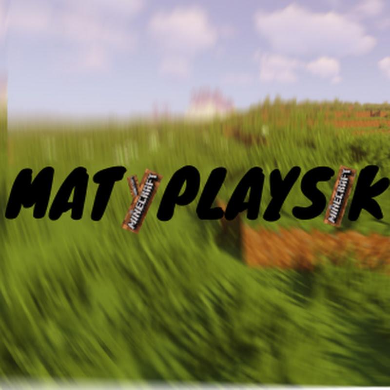 MatyPlaysik (matyplaysik)