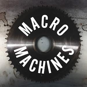 MacroMachines