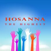 HosannaTheHighest ch net worth