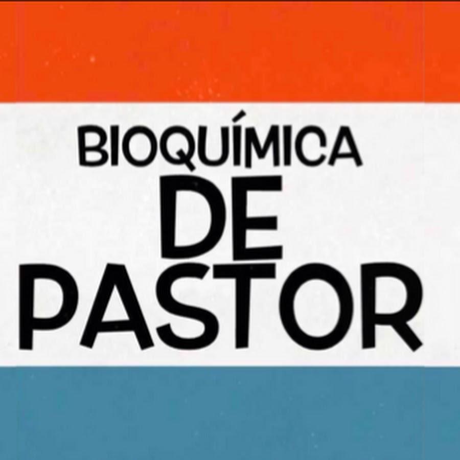 Bioquímica de Pastor