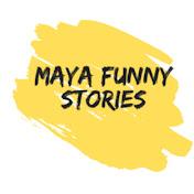 maya funny stories net worth