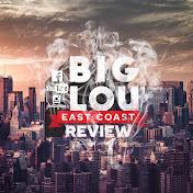 Big Lou East Coast Review net worth
