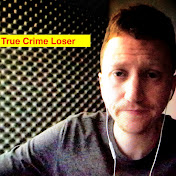 TRUE CRIME Loser net worth