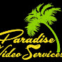 Paradise Video Services - Youtube